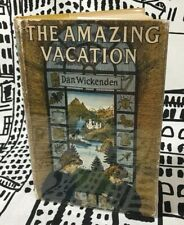 The Amazing Vacation by Dan Wickenden First Edition 1956 Free Shipping Good/Good