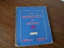 ALBUM IMAGES NESTLE Kohler LES MERVEILLES DU MONDE VOLUME 4 complet