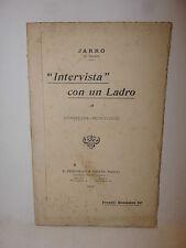 Teatro Commedia Monologo, Jarro Piccini: Intervista con un ladro 1906 Bemporad