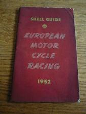 SHELL GUIDE TO EUROPEAN MOTOR CYCLE RACING 1952