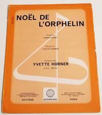 Partition vintage sheet music YVETTE HORNER : Noël de l'Orphelin * Accordéon