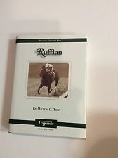 Thoroughbred Legends RUFFIAN by Milton C. Toby NEW