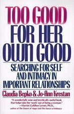 Too Good for Her Own Good: Searching for Self and Intimacy in Important Relation