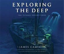 EXPLORING THE DEEP - CAMERON, JAMES/ LYNCH, DON (CON)/ MARSCHALL, KEN (CON)/ STE