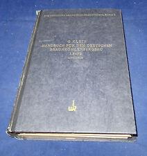 G. Klein - Handbuch für den Deutschen Braunkohlenbergbau I. Band mit 16 Tafeln