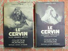 Gos ( Charles ) Le Cervin, l'époque héroïque ( 1857-1867 ) Attinger 1948