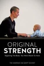 Original Strength, Neupert, Geoff, Anderson, Tim, Good Book