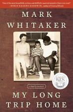 My Long Trip Home: A Family Memoir, Whitaker soft cover book