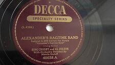 Bing Crosby & Al Jolson - 78rpm single 10-inch – Decca #40038 Alex...Ragtime
