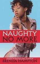 NAUGHTY NO MORE by BRENDA HAMPTON  - NEW PAPERBACK