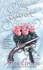 The Perfect Stranger by Anne Gracie (2006, Paperback)