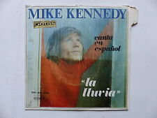 mike kennedy Canta en espanol La lluvia SN 20246 ESPAGNE