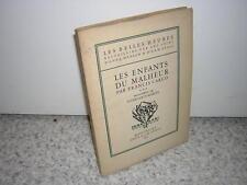 1930.les enfants du malheur / Francis Carco.vélin HC.Stobbaerts-Marcel cayenne