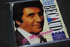 """GILBERT BECAUD """"Et Maintenant"""" CD / DUCHESSE - CD 352127 / 1991"""