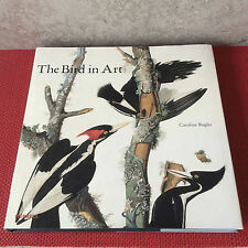 THE BIRD IN ART Caroline Bugler Hardback 2012