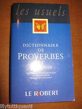 Dictionnaire de proverbes et dictons - LE ROBERT - NEUF !!