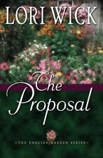 The English Garden: The Proposal Bk. 1 by Lori Wick (2002, Hard Cover)