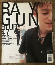 RAYGUN MAGAZINE - BLUR - WEEN - DAFT PUNK - DR. OCTAGON - SPIRITUALIZED #47 1997