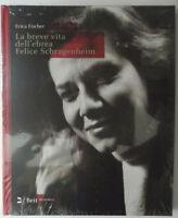 La breve vita dell'ebrea Felice Schragenheim (Berlino 1922-Bergen-Belsen 1945).