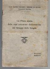 LA FLORA ALPINA, club alpino italiano 1926, I ed.