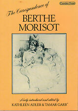 """THE CORRESPONDENCE OF BERTHE MORISOT"" - EDITED BY KATHLEEN ADLER & TAMAR GARB"