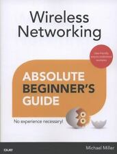 Wireless Networking Absolute Beginner's Guide Paperback Michael Miller