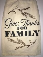 Give Thanks For Family Kitchen Flour Sack Tea Towel Fall Decor Thanksgiving