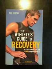 The Athlete's Guide to Recovery Rest, Relax, and Restore for Pe... 9781934030677