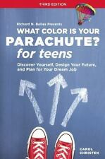 WHAT COLOR IS YOUR PARACHUTE? FOR TEENS - NEW PAPERBACK BOOK