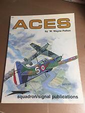 SQUADRON SIGNAL PUBLICATION 6077 - ACES by W. WAYNE PATTON