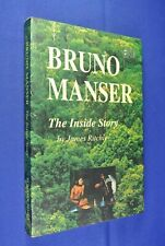 BRUNO MANSER THE INSIDE STORY James Ritchie SARAWAK BORNEO MALAYSIA ENVIRONMENT