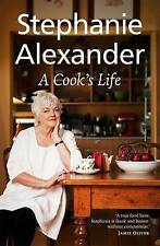 A Cook's Life by Alexander Stephanie