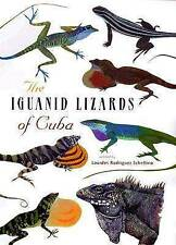 NEW The Iguanid Lizards of Cuba