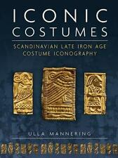 ICONIC COSTUMES - MANNERING, ULLA - NEW HARDCOVER BOOK