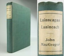 1897*LUINNEAGAN LUAINEACH(RANDOM LYRICS)*SCOTTISH GAELIC POETRY*JOHN MACGREGOR*