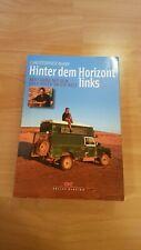 Buch Hinter dem Horizont links 8 Jahre mit dem Land Rover um die Welt Ch. Many