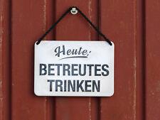 Blechschild KULTHÄNGER Heute: BETREUTES TRINKEN.......