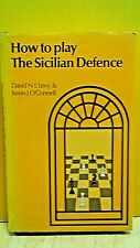 How to Play the Sicilian Defense by Kevin J. O'Connell and David N. L.Levy(B-71X