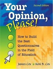 Your Opinion, Please!: How to Build the Best Questionnaires in the Field of