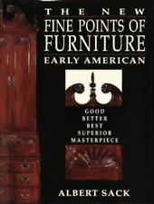 The New Fine Points of Furniture: Early American: The Good, Better, Best, Superi