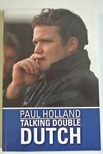 Book. Talking Double Dutch by Paul Holland. Paperback. Published in 2014.