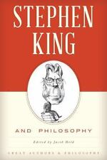 Stephen King and Philosophy: By Held, Jacob M.