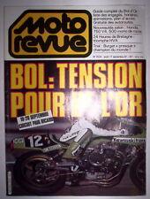 MOTO REVUE SEPT 1981 GUIDE COMPLET DU BOL D'OR