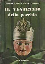 VENTENNIO PACCHIA PREDA TEDESCHI BORGHESE 1945 1971 NOSTRO TEMPO 15
