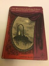 The Haunted Looking Glass Ghost Stories Chosen By Edward Gorey . 1959.1St  Editi