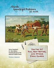 You're It! Tag, Red Rover, and Other Folk Games (North American-ExLibrary