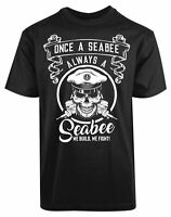 Once A Sea Bee Always A Sea Bee We Build We Fight New Men's Shirt Authentic Tees