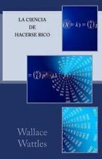 La Formula Exacta para Hacerse Rico : El Libro para el Ingeniero Espiritual...