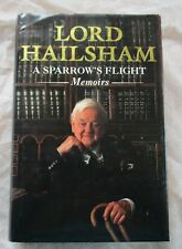 political bio:  LORD HAILSHAM  A SPARROWS FLIGHT MEMOIRS  (IST ED COLLINS  1990)