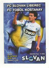Orig.PRG    IFC / Intertoto Cup  2007/08  SLOVAN LIBEREC - TOBOL KOSTANAY !! TOP